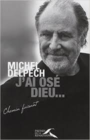 michel delpech-décédé-j ai osé dieu