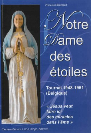 Rappel pour le 2 du Mois de Janvier 2017 Notre Dame des Etoiles ..... Notre-dame-des-c3a9toiles-livre-background