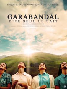 garabandal sortie du Film 2020 Janvier